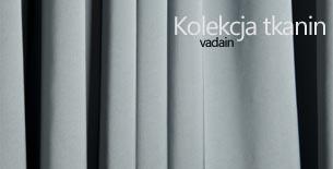 Kolekcja tkanin Vadain